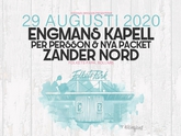 Engmans Kapell, Zander Nord, Per Persson & Nya Packet