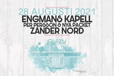 Engmans Kapell, Zander Nord, Per Persson & Nya Packet - OBS flyttat till 2021