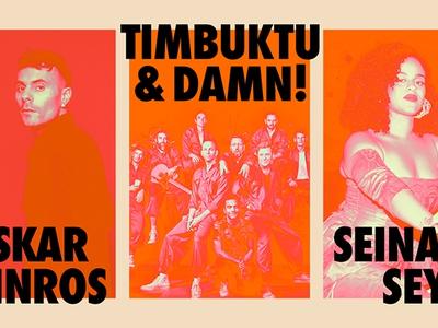 Seinabo Sey, Oskar Linnros och Timbuktu & Damn